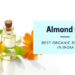 Best Organic Almond Oil Brands in India
